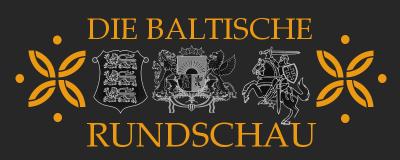 Die Baltische Rundschau